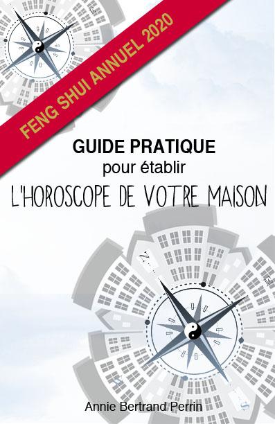 Horoscope des maisons feng shui 2020 A. Bertrand