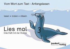 Lies mal 3 - Das Heeft mit der Robbe