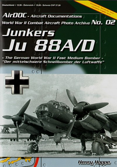 Junkers Ju-88A/Ju-88D. WWII Combat Aircraft Photo Archive