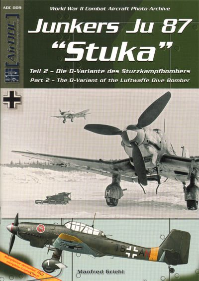 Junkers Ju-87D 'Stuka' Part 2 - The D-variant of the German dive domber. WWII Combat Aircraft Photo Archive