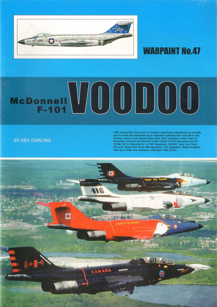 Warpaint Series 47 McDonnell F-101 Voodoo By Kev Darling