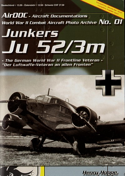 Junkers Ju-52/3m. WWII Combat Aircraft Photo Archive