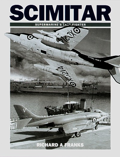Scimitar Supermarine's Last Fighter