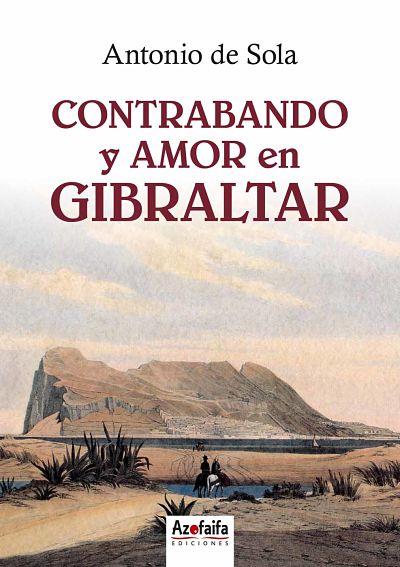 CONTRABANDO Y AMOR EN GIBRALTAR