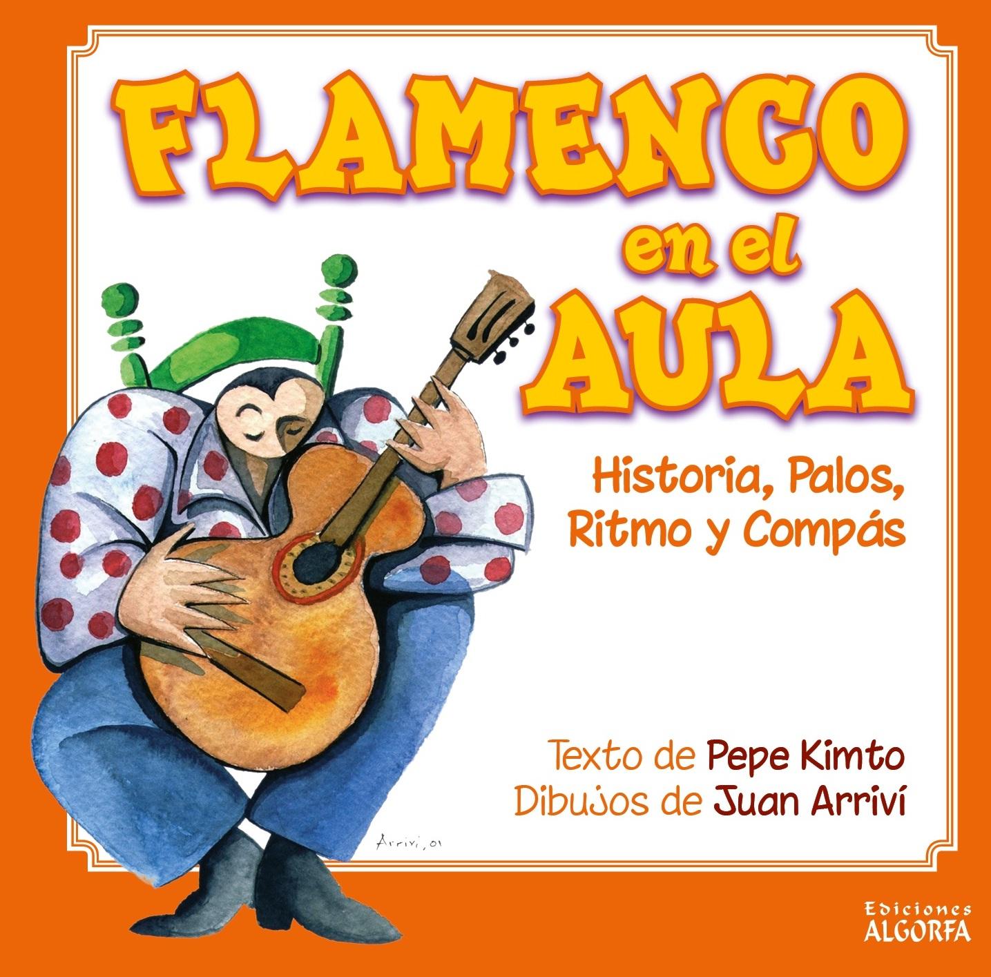 FLAMENCO EN EL AULA. Historia, Palos, Ritmo y Compás.