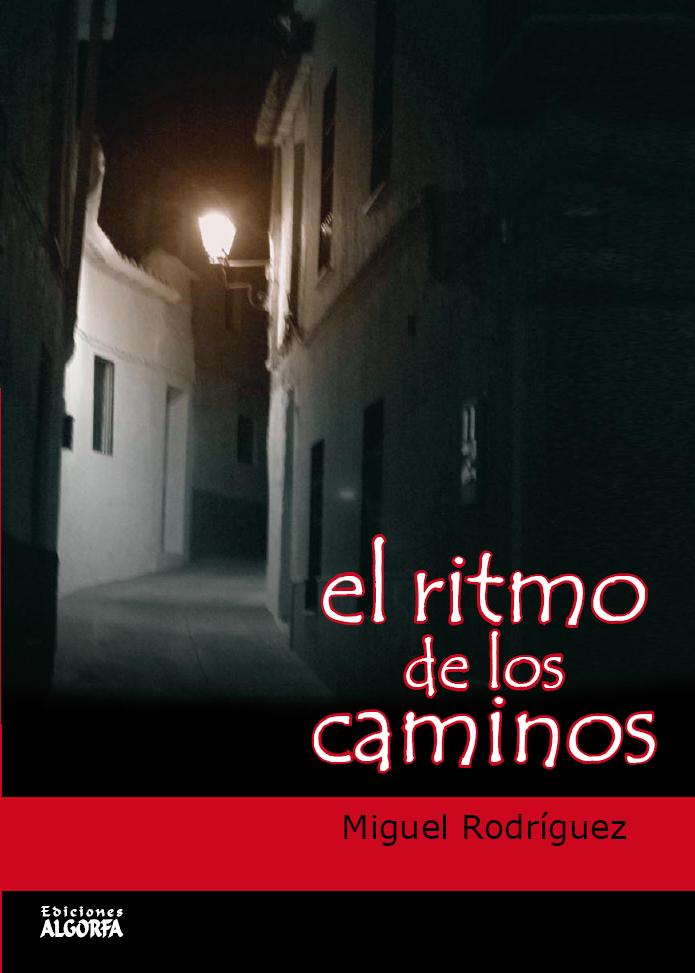 EL RITMO DE LOS CAMINOS