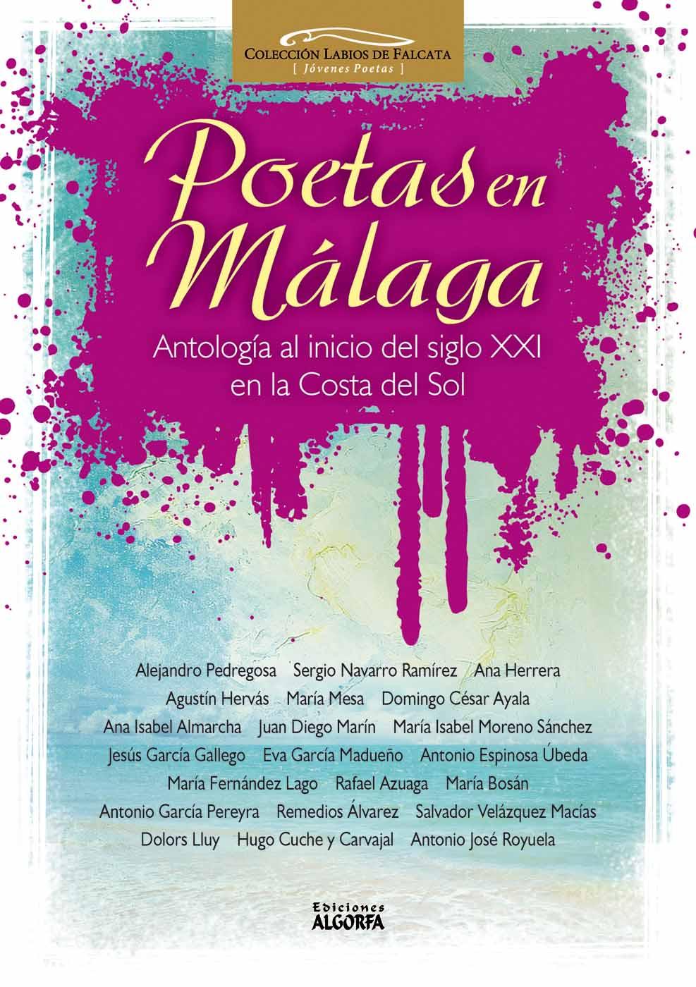 POETAS EN MÁLAGA. Antología al inicio del s. XXI en la Costa del Sol