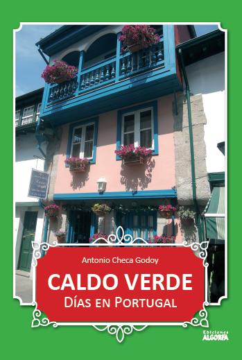 CALDO VERDE: Días en Portugal