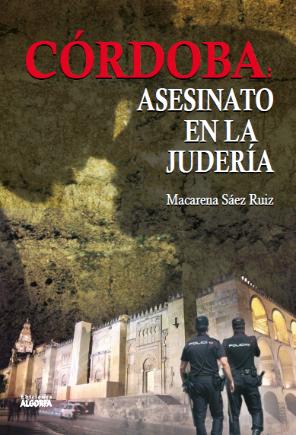Córdoba. Asesinato en la judería