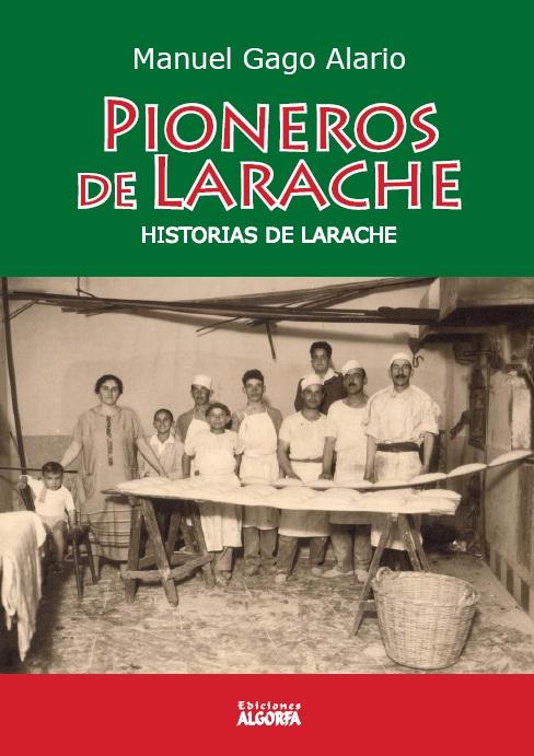 PIONEROS DE LARACHE