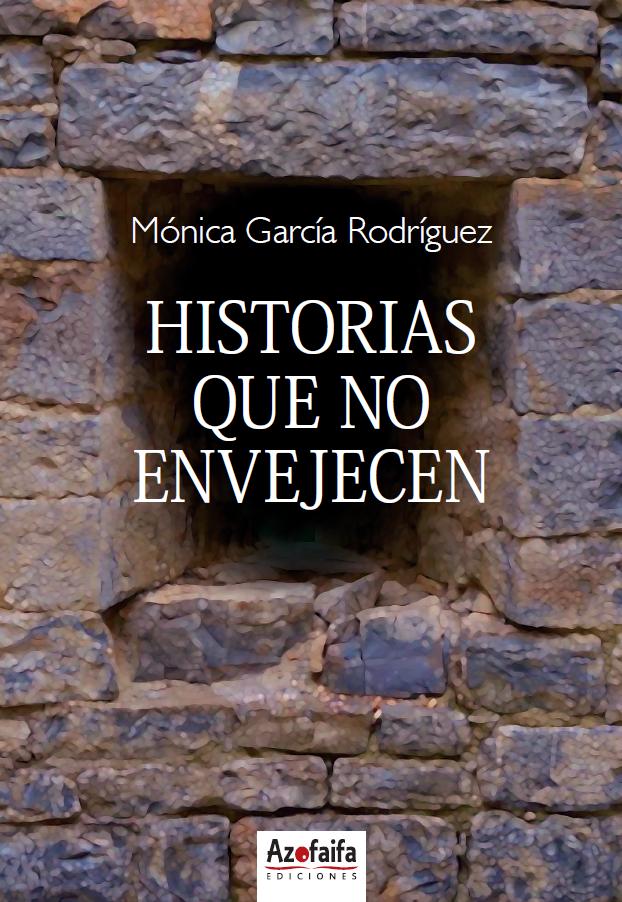 HISTORIAS QUE NO ENVEJECEN