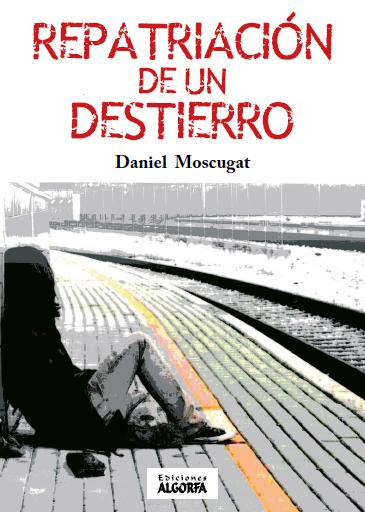 REPATRIACIÓN DE UN DESTIERRO