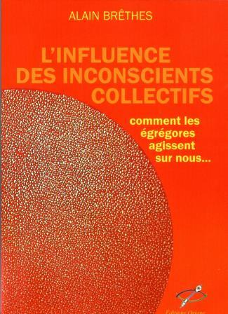 L'influence des inconscients collectifs