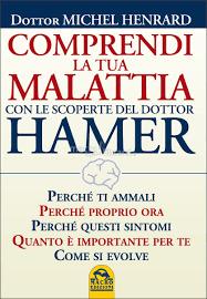 COMPRENDI LA TUA MALATTIA CON IL DOTT. HAMER