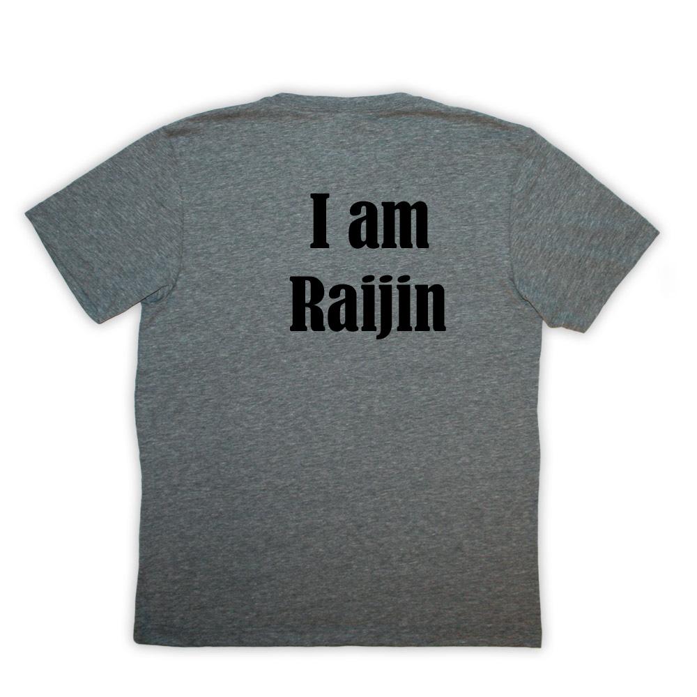 I AM RAIJIN T SHIRT