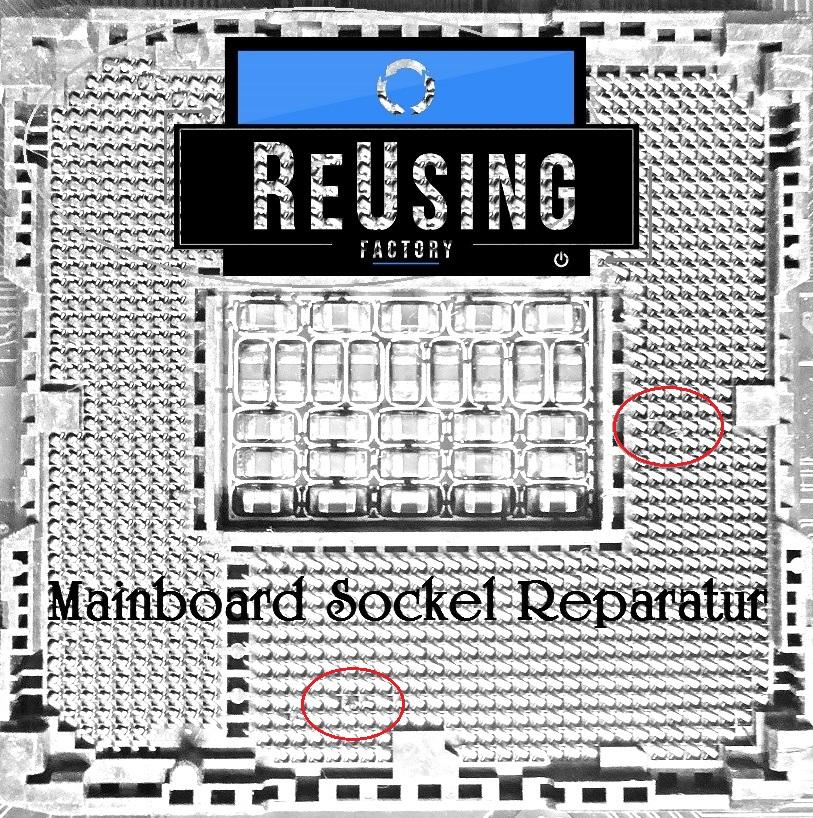 Mainboard CPU Sockel Reparatur