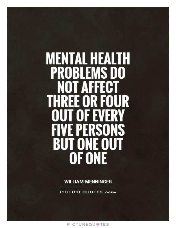 Mental health...