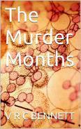 The muder months