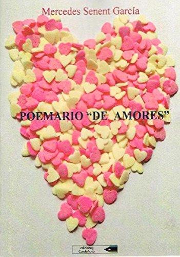 """Poemario """"de amores"""""""