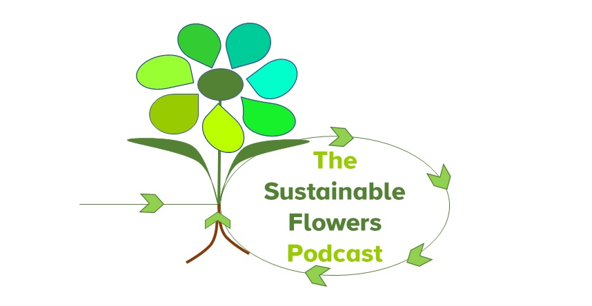 sustainable flowers podcast