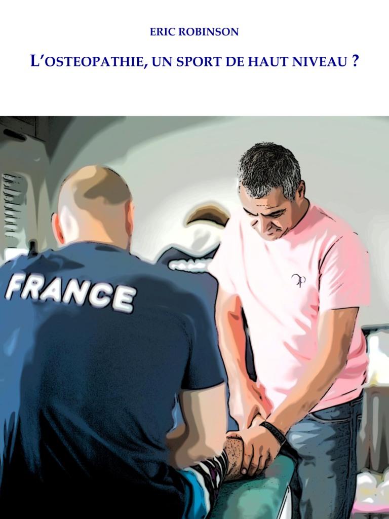 L'OSTEOPATHIE, UN SPORT DE HAUT NIVEAU