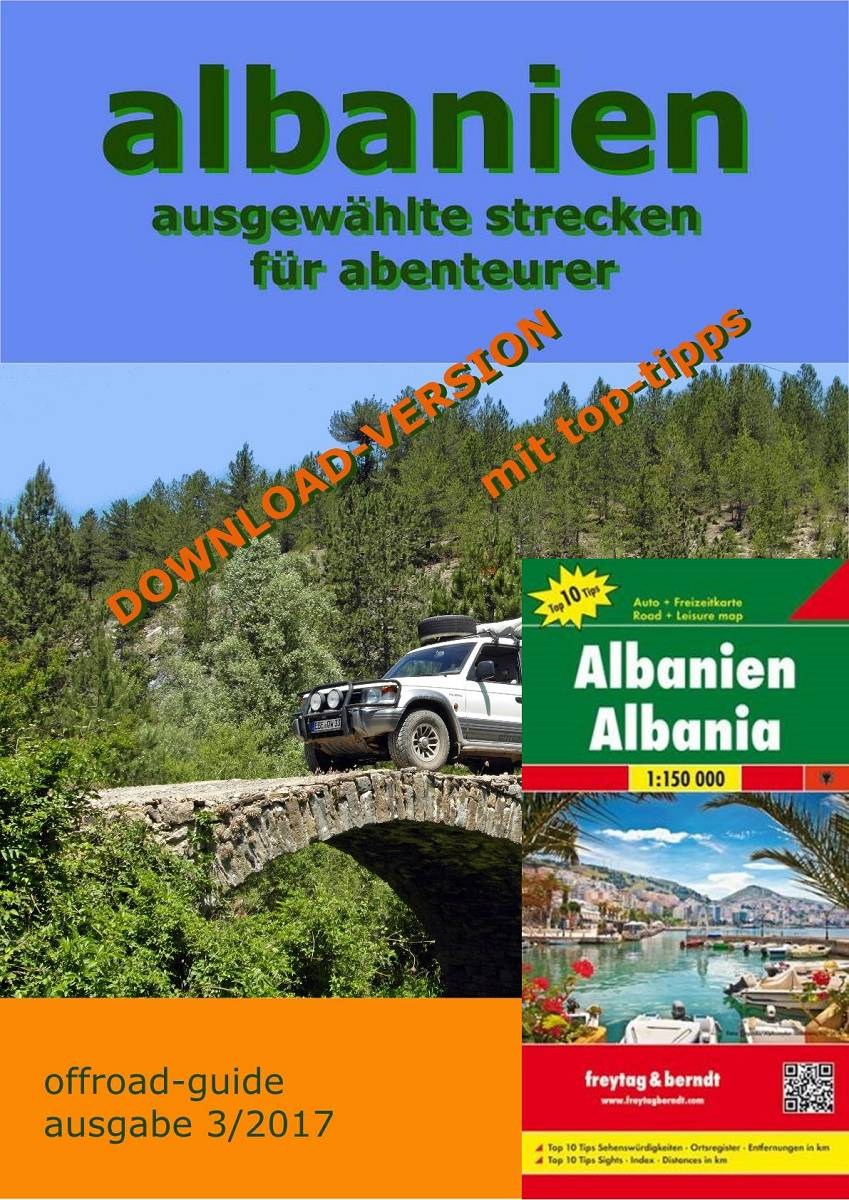 "Albanien ""offroad-guide"" PDF-Download-Version mit Landkarte"