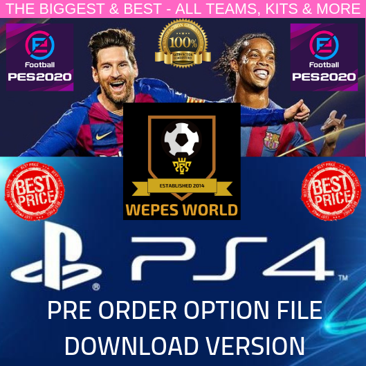 PES 2020 PRE ORDER PS4 OPTION FILE - DOWNLOAD VERSION - WEPES WORLD ORIGINAL!