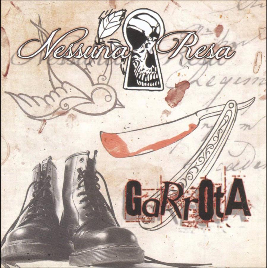 Nessuna Resa/Garrota ( split )