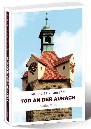 Tod an der Aurach Mützlitz Greber