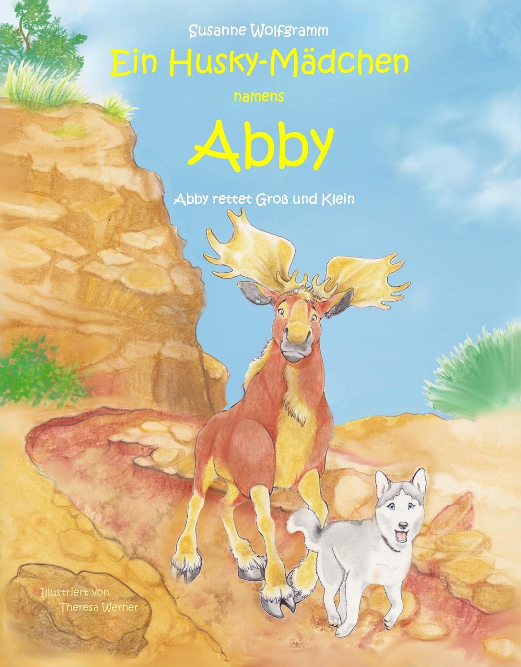 Ein Husky-Mädchen namens Abby / Abby rettet Groß und Klein