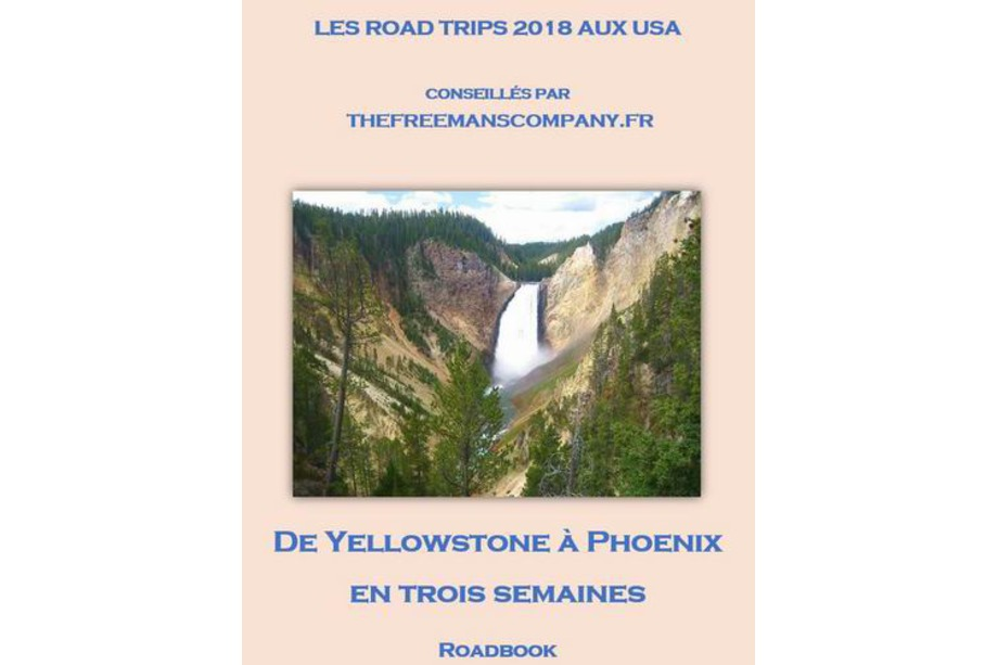 Roadbook De Yellowstone à Phoenix en 3 semaines