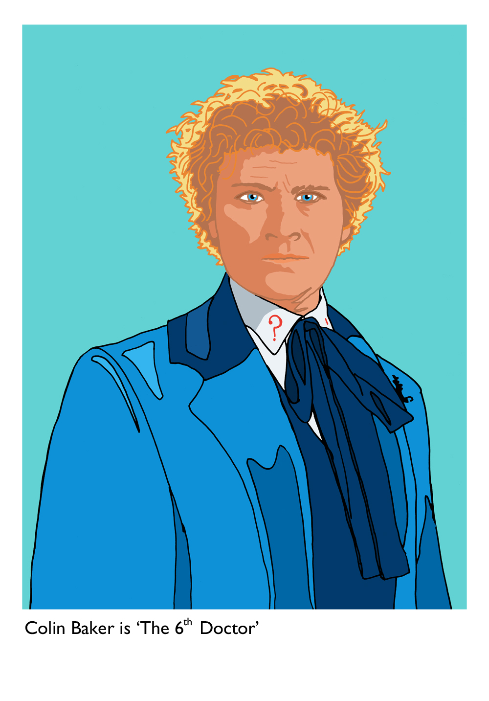 Colin Baker is 'The 6th Doctor' - Limited edition print