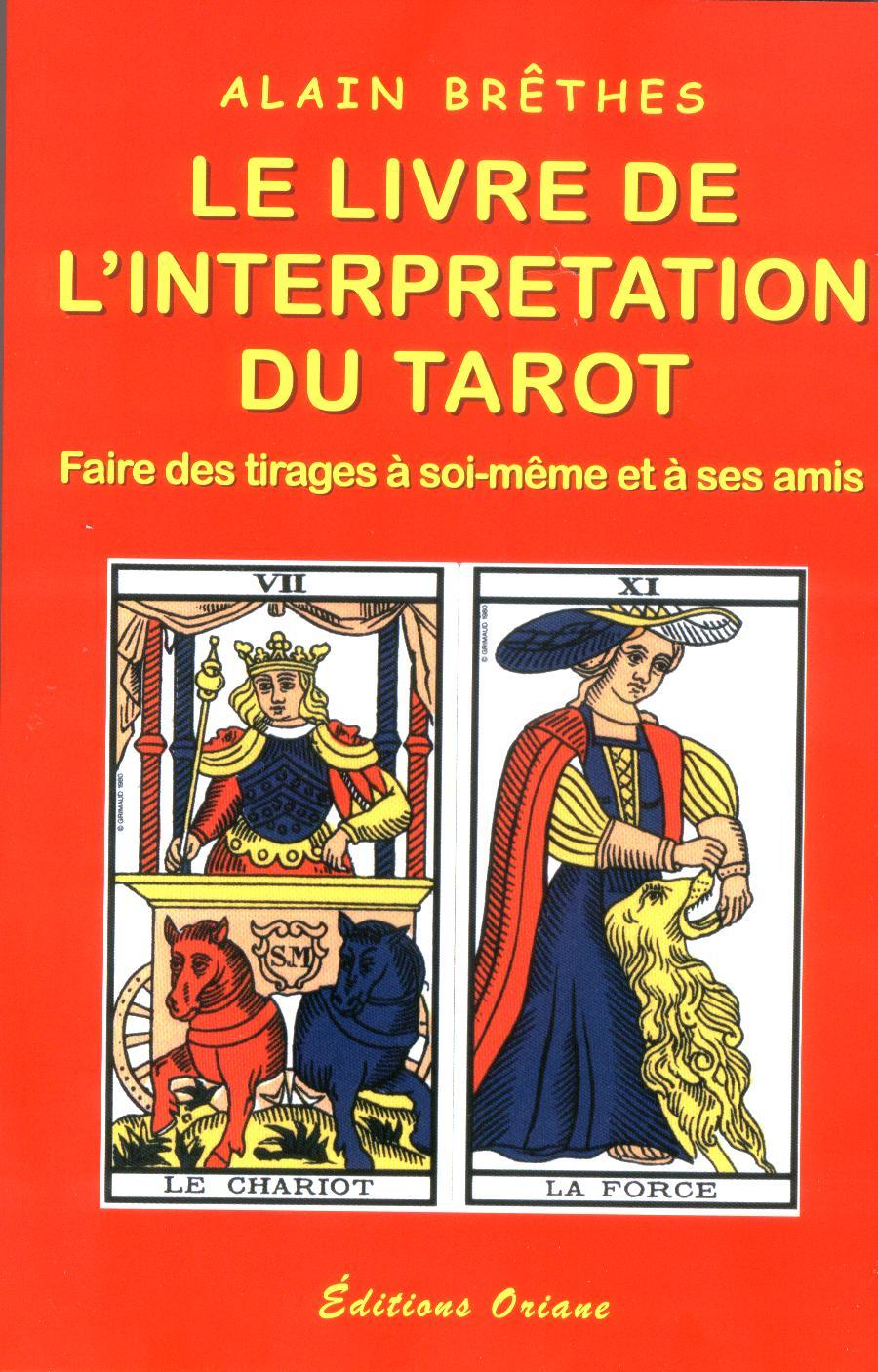 """""""LE LIVRE DE L'INTERPRETATION DU TAROT"""" d'Alain Brêthes"""