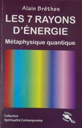 LES 7 RAYONS D'ENERGIE