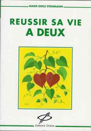 """""""REUSSIR SA VIE A DEUX"""" de Marie-Odile Steinmann (Brêthes)"""