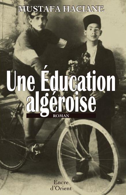 UNE EDUCATION ALGEROISE