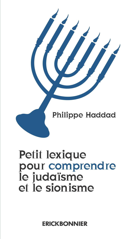 PETIT LEXIQUE POUR COMPRENDRE LE JUDAISME ET LE SIONISME