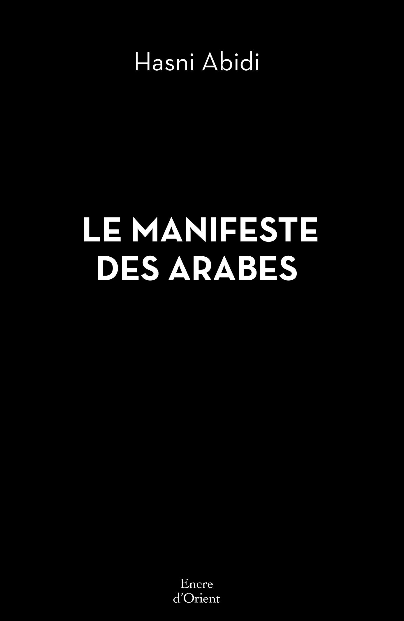 LE MANIFESTE DES ARABES