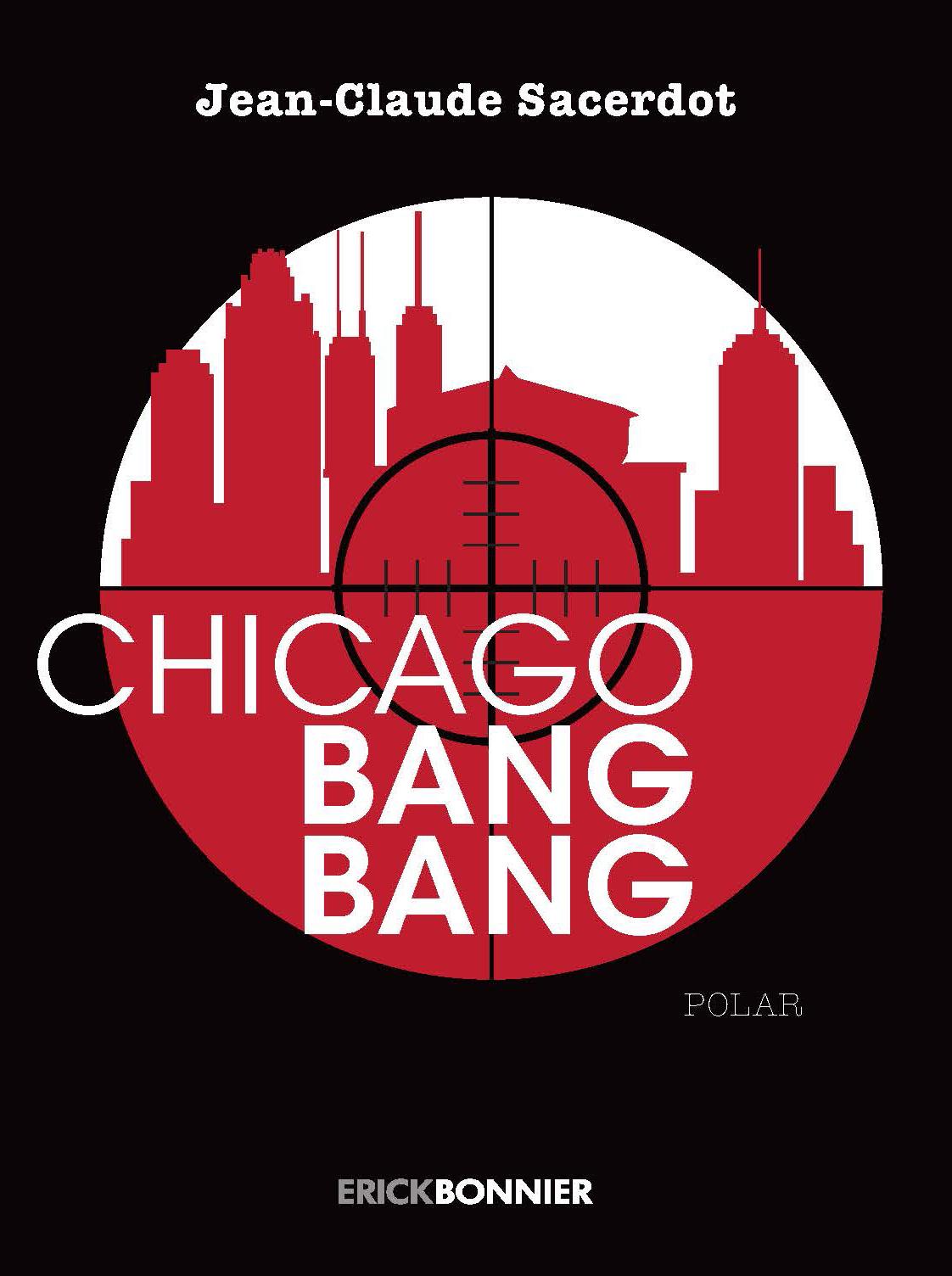 CHICAGO BANG BANG