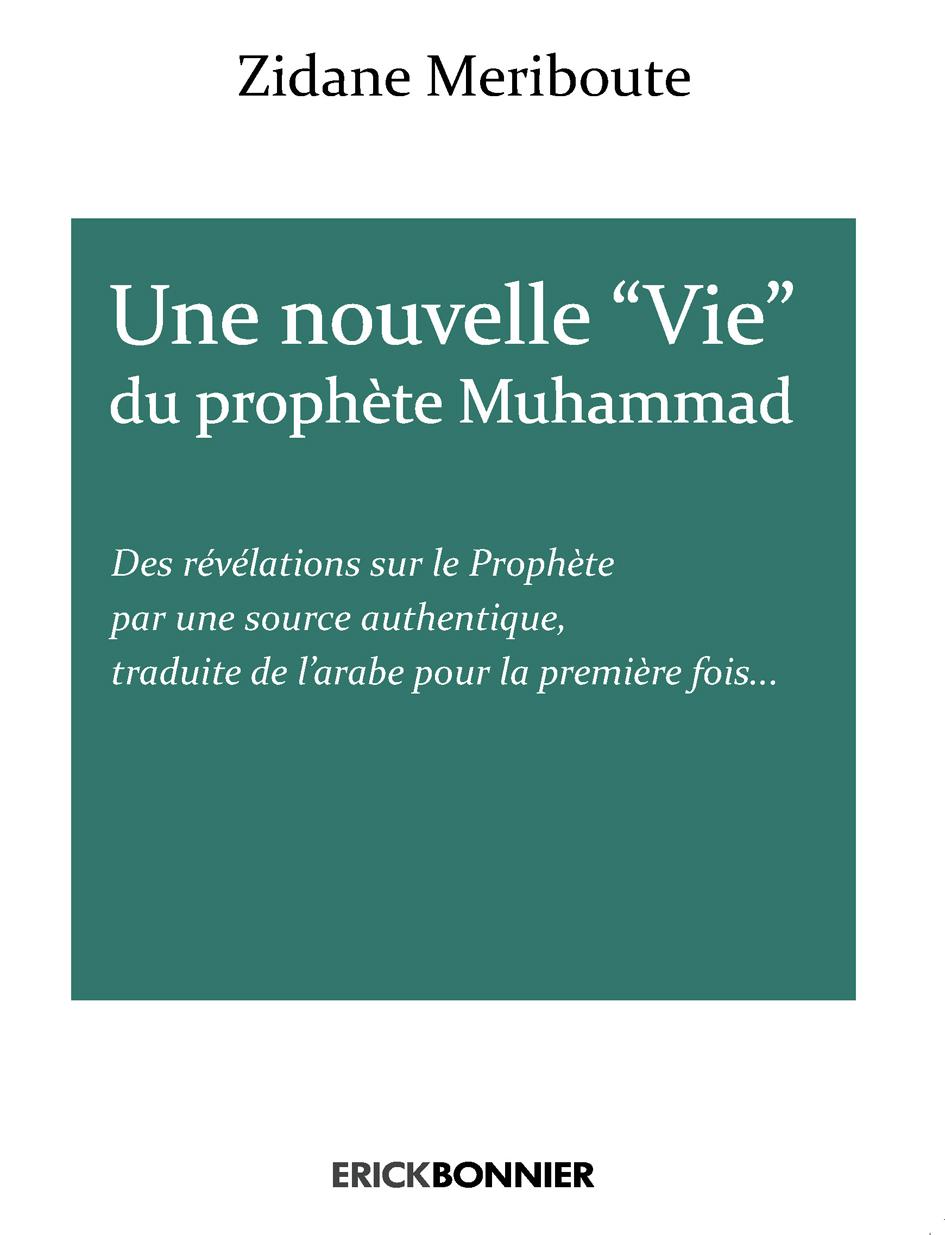 UNE NOUVELLE VIE DU PROPHETE MUHAMMAD