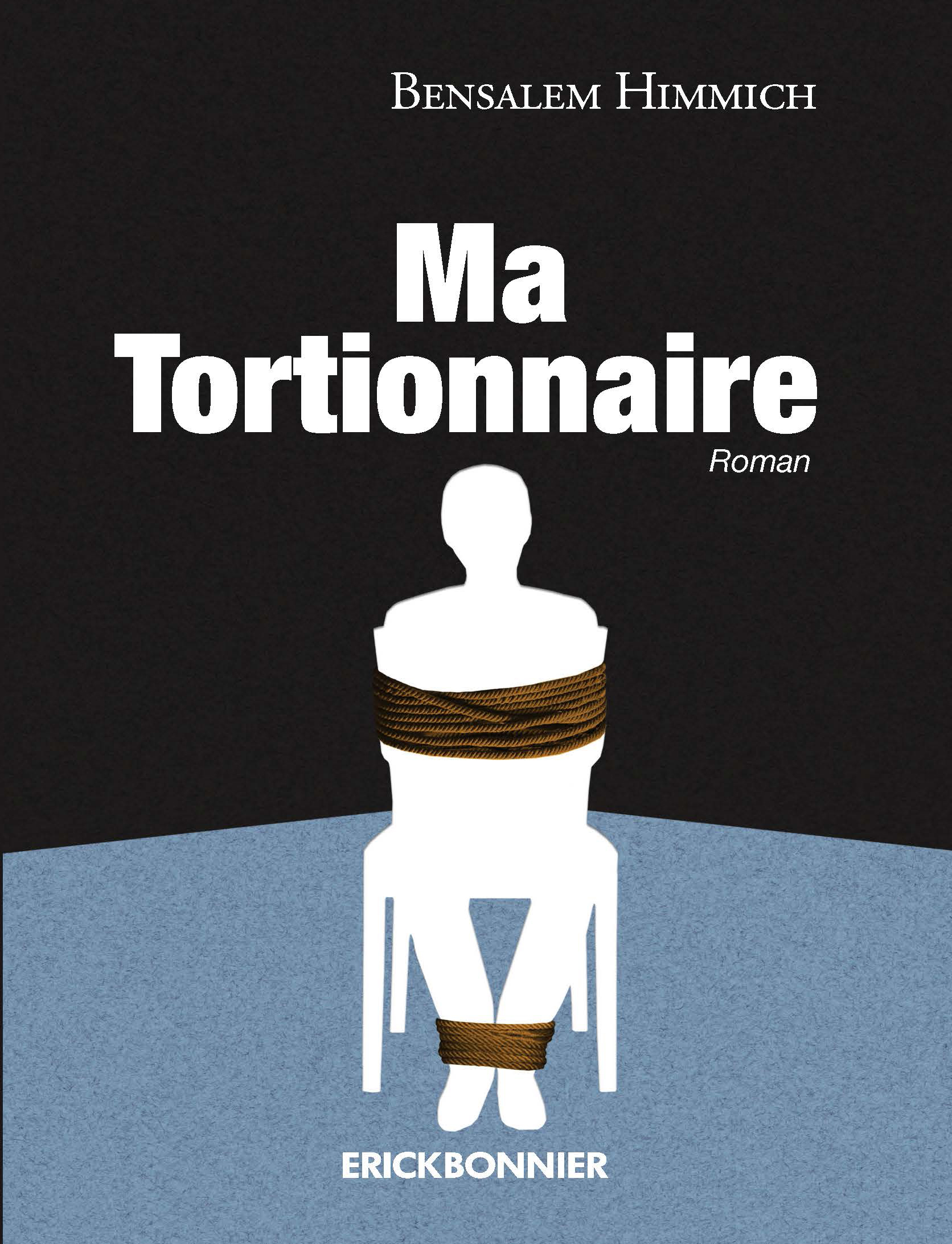 MA TORTIONNAIRE