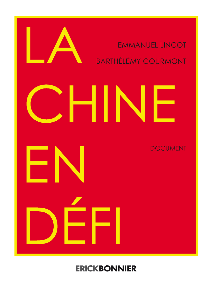 LA CHINE EN DEFI
