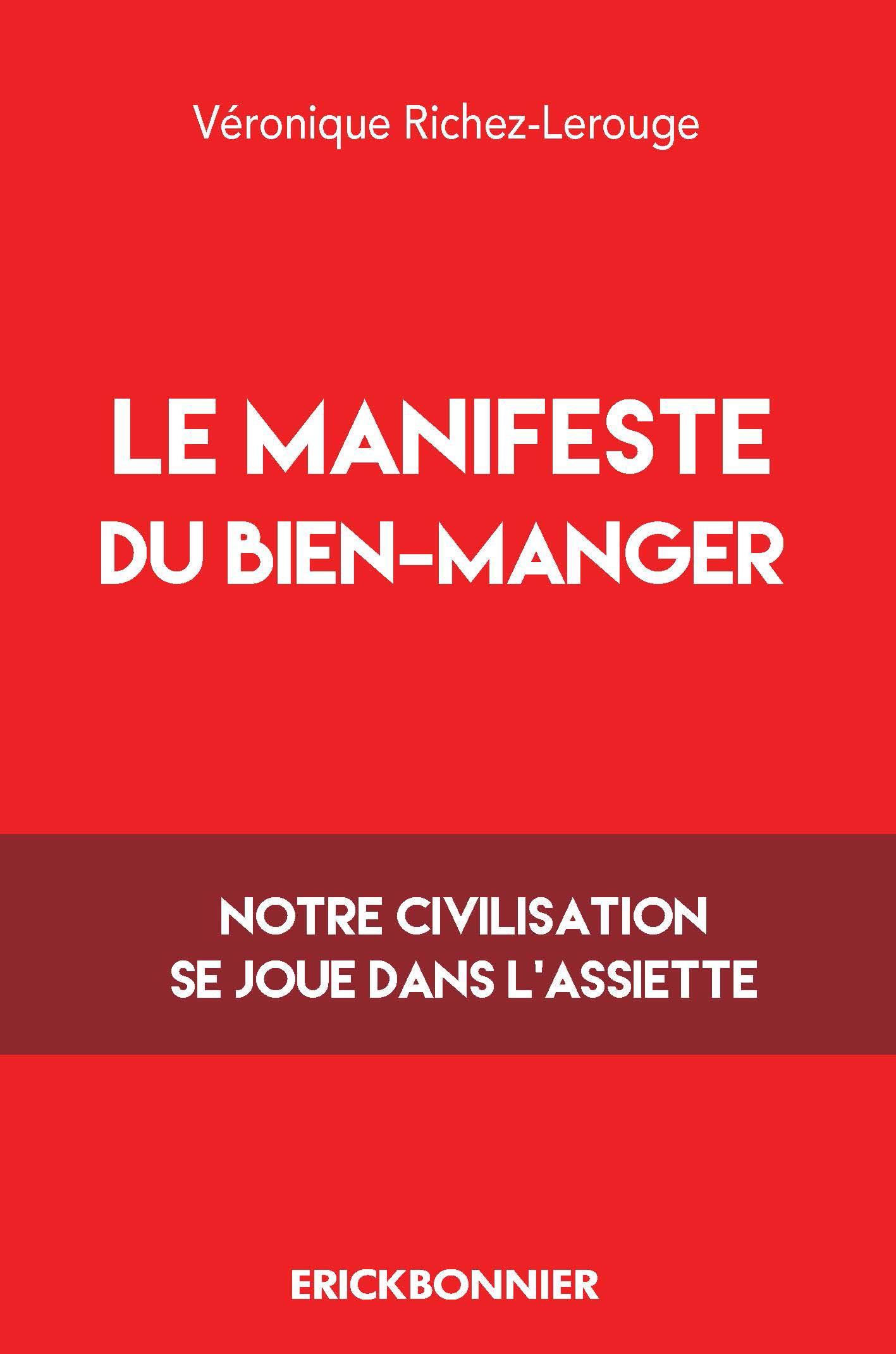 LE MANISFESTE DU BIEN-MANGER