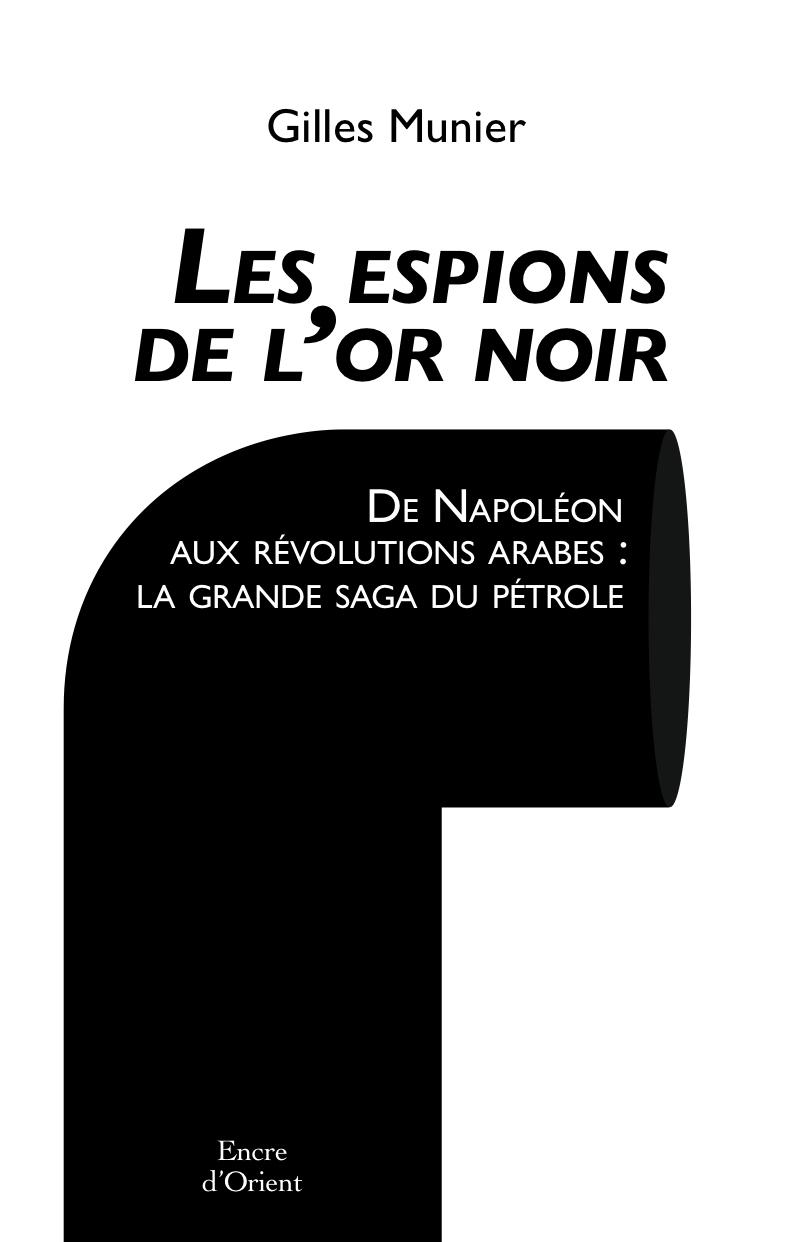 LES ESPIONS DE L'OR NOIR
