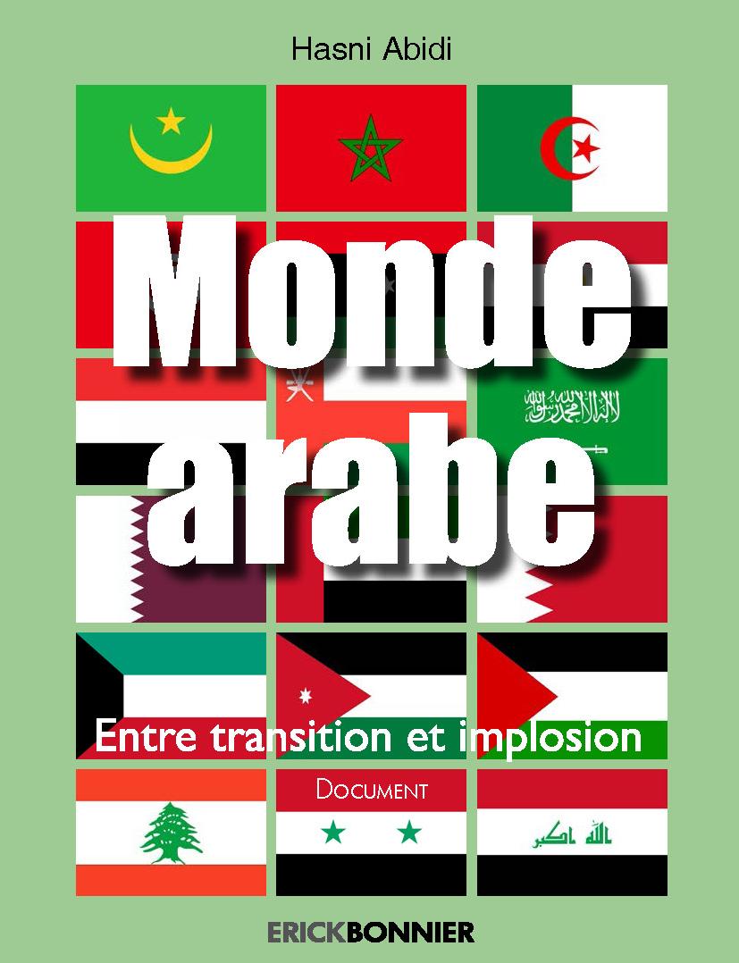 MONDE ARABE ENTRE TRANSITION ET IMPLOSION