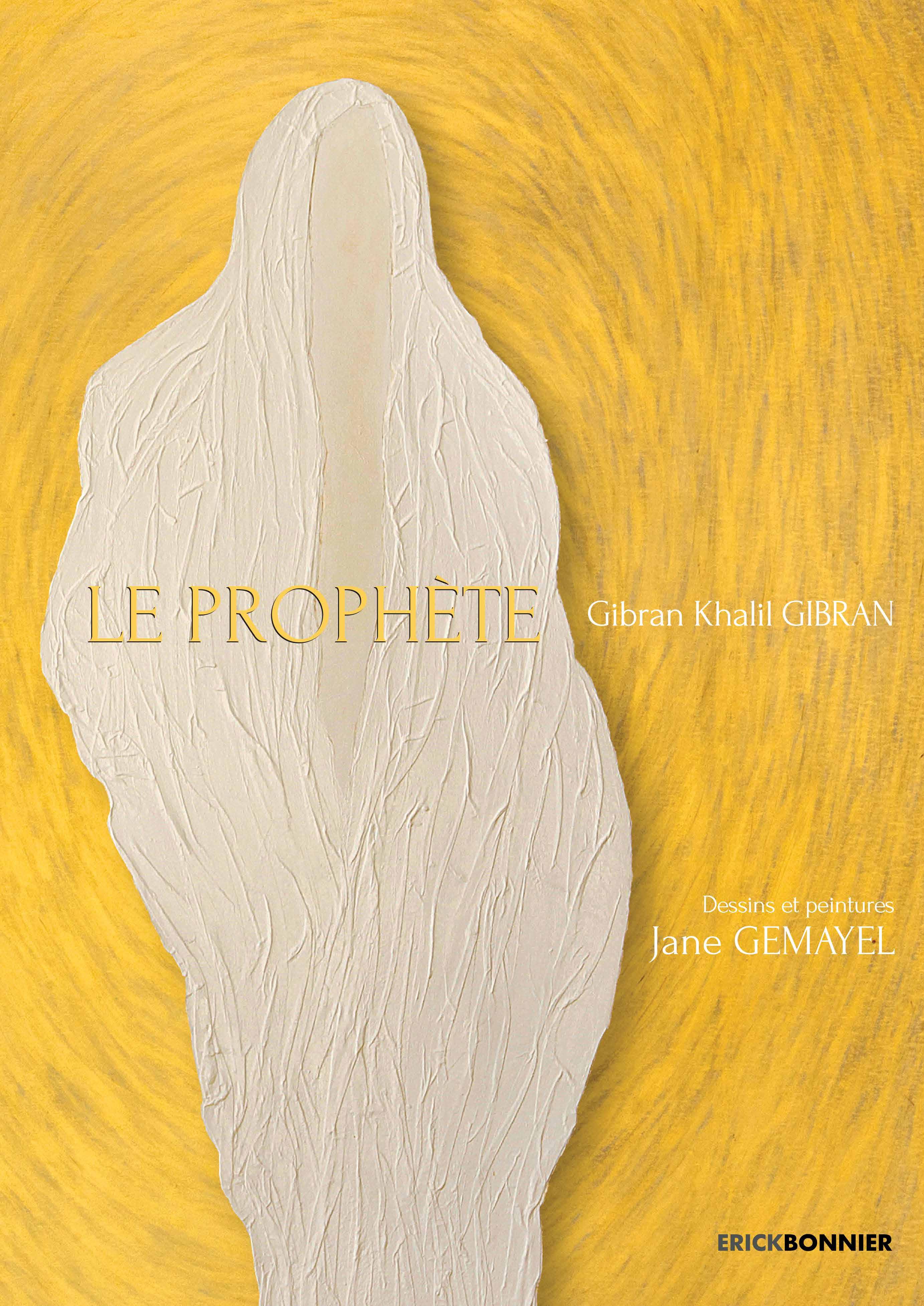 LA PROPHÈTE PAR JANE GEMAYEL