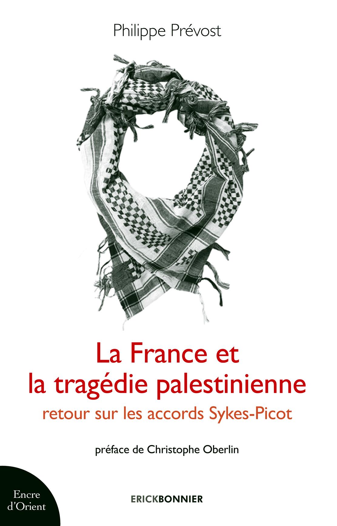 LA FRANCE ET LA TRAGEDIE PALESTINIENNE