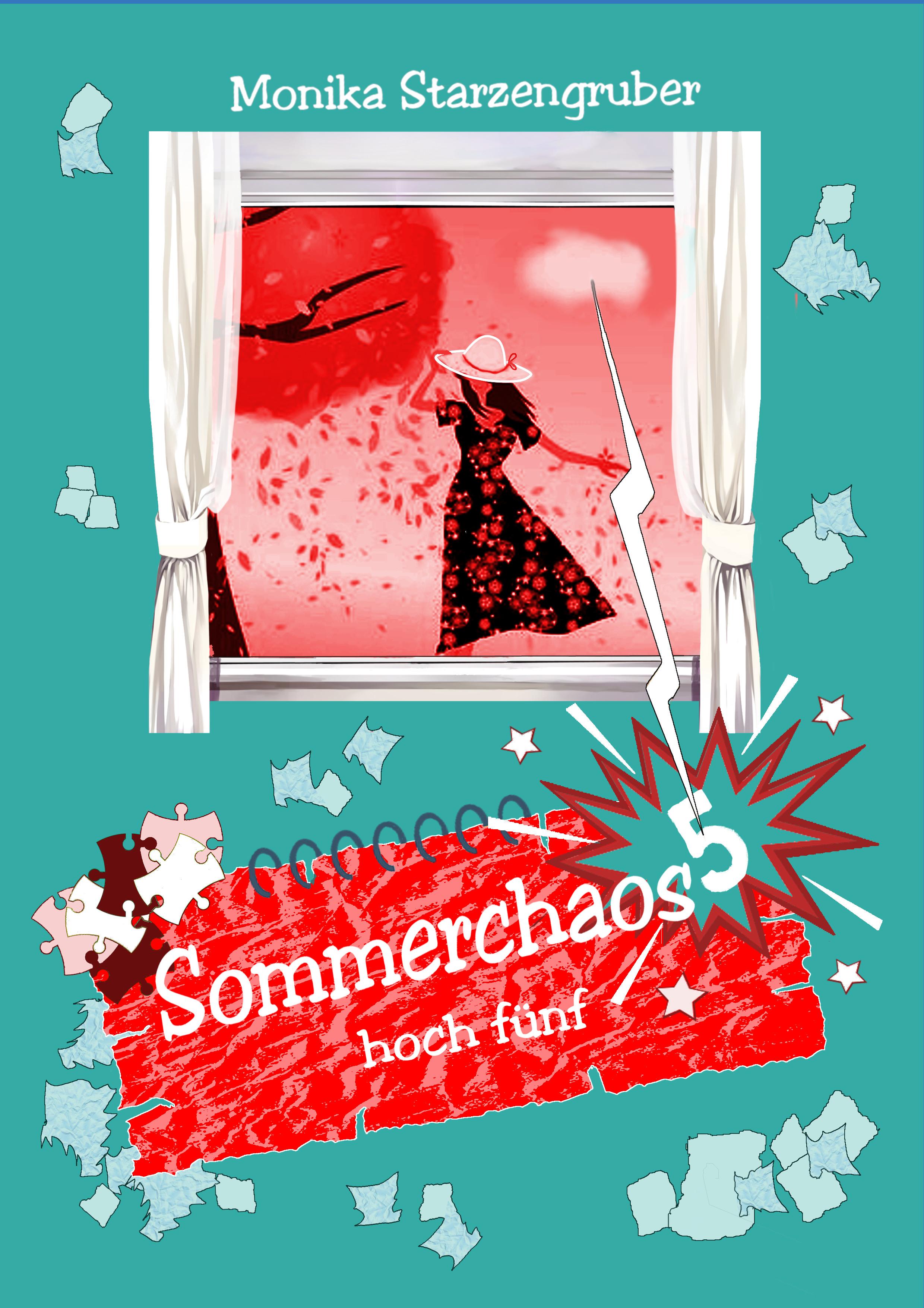 """""""Sommerchaos hoch fünf!"""