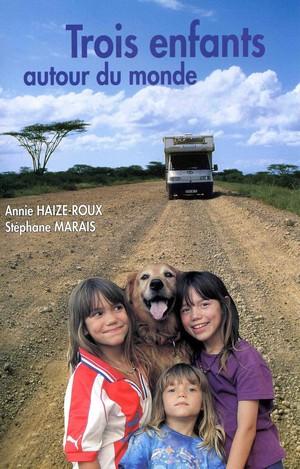 """le livre """"Trois Enfants Autour du Monde"""""""