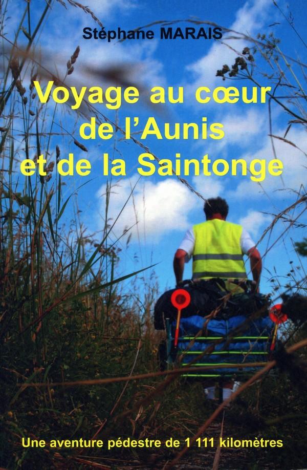 """le livre """"Voyage au coeur de l'Aunis et de la Saintonge"""""""